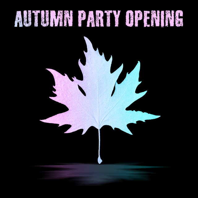 Autumn Party Opening - Feel the Summer Vibes even in Autumn, which Will Put You in a Party and Dance Mood