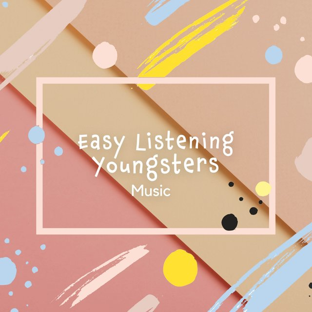 Easy Listening Youngsters Music