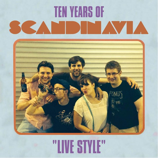 "Ten Years of Scandinavia ""Live style"" (Live)"