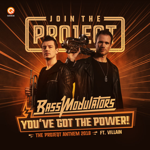 You've Got The Power (The Projeqt Anthem 2018)