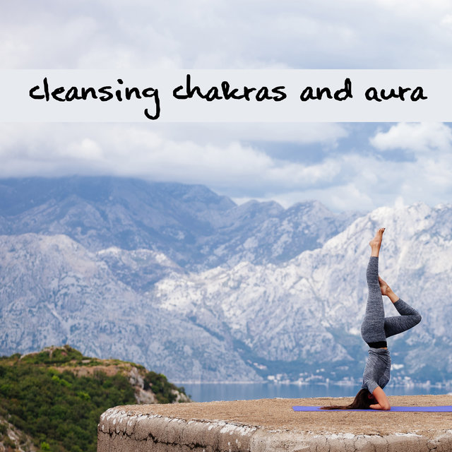 Cleansing Chakras and Aura