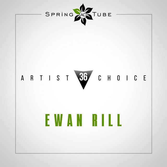 Artist Choice 036 (Compiled and Mixed by Ewan Rill)