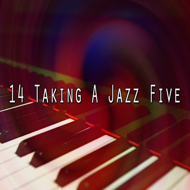 14 Taking a Jazz Five
