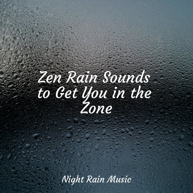 Zen Rain Sounds to Get You in the Zone