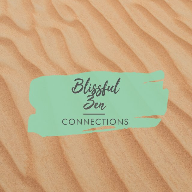 Blissful Zen Connections