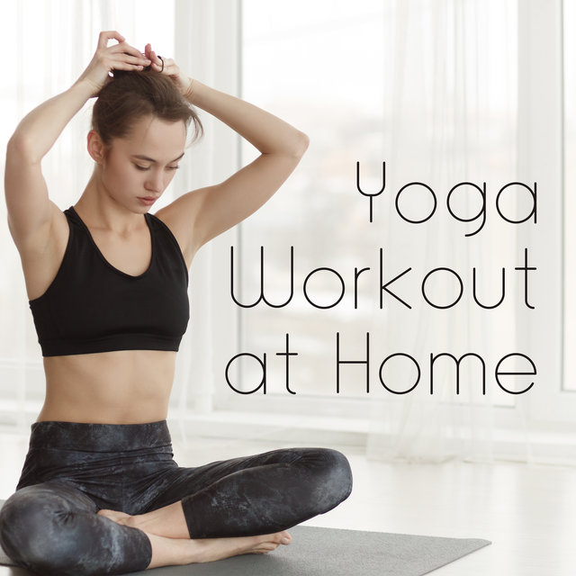 Yoga Workout at Home - A Set to Practice Alone, with Your Partner or the Whole Family