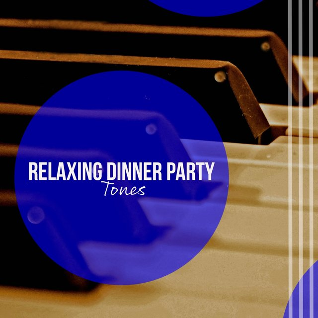 Relaxing Dinner Party Piano Tones
