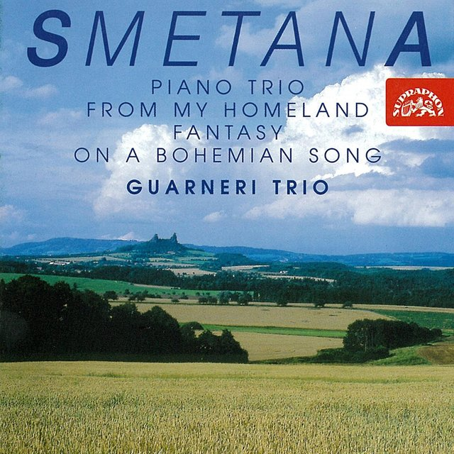 Smetana: Piano Trio, From My Homeland, Fantasy on a Bohemian Song
