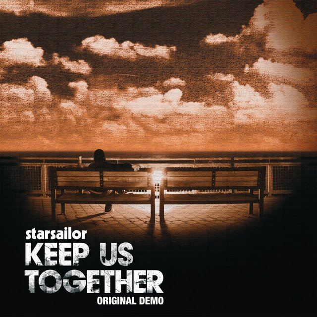 Keep Us Together [Original Demo]