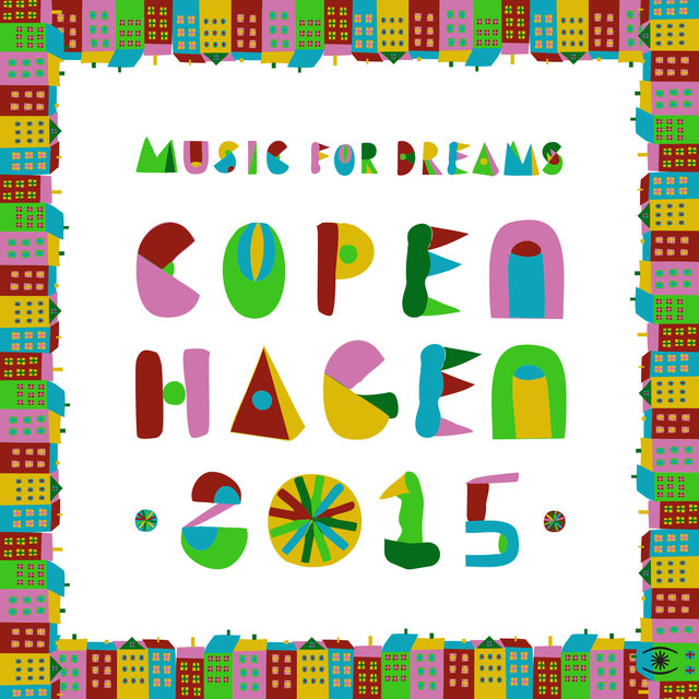 Music for Dreams Copenhagen 2015, Vol. 1