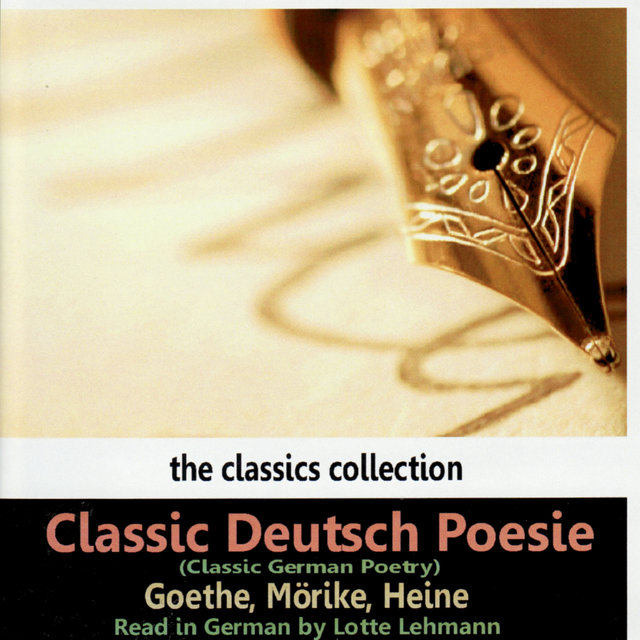 Classic German Poetry by Goethe, Mörilke, Heine