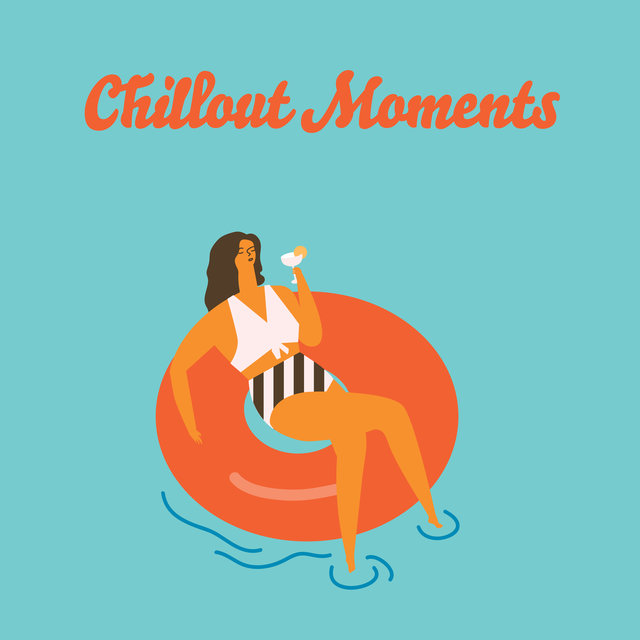 Chillout Moments - Return to Calm Electric Chill, After Hard Day Only Chillax