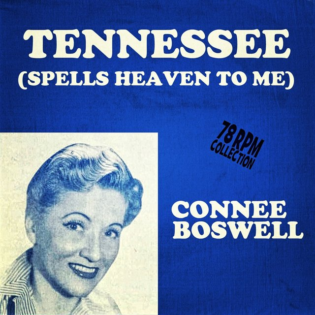Tennessee (Spells Heaven To Me)
