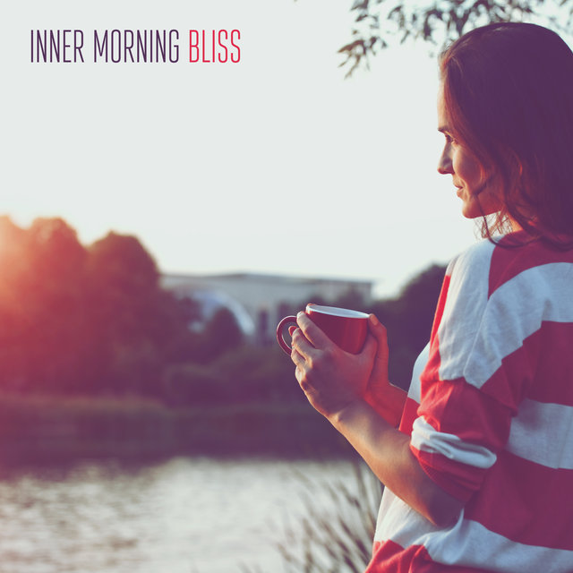 Inner Morning Bliss: Stress Relief, Calm Down, Music to Help You Control Nerves, Relaxing New Age Music