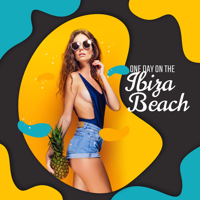One Day on the Ibiza Beach: 2020 Chillout Soft Rhythms from Slow Ambient for Sunbathing to Dynamic Dancing Vibes for Beach Party