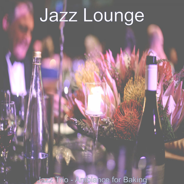 Jazz Trio - Ambiance for Baking