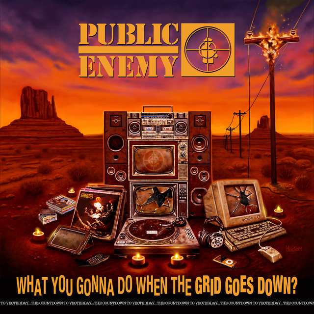 Cover art for album What You Gonna Do When The Grid Goes Down? by Public Enemy
