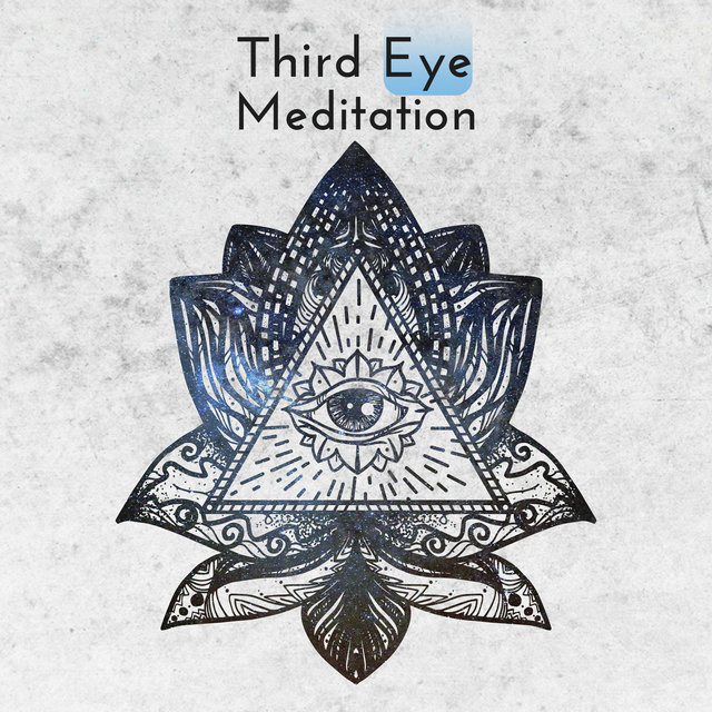 Third Eye Meditation: Opening Chakras, Soul Purification