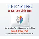 Dreaming on Both Sides of the Brain - Discover the Secret Language of the Night, Chapter 1