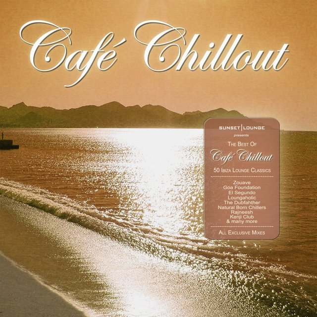 Best of Café Chillout - 50 Ibiza Lounge Classics