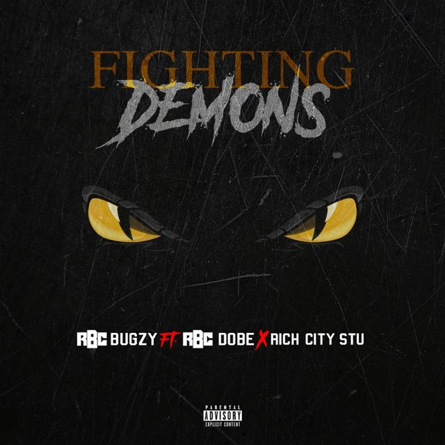 Fighting Demons (feat. RBC Dobe & Rich City Stu)