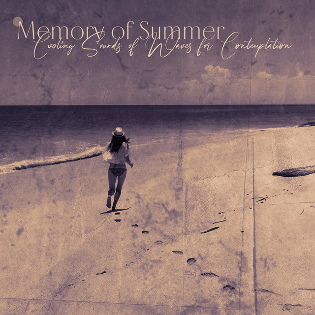 Memory of Summer: Cooling Sounds of Waves for Contemplation