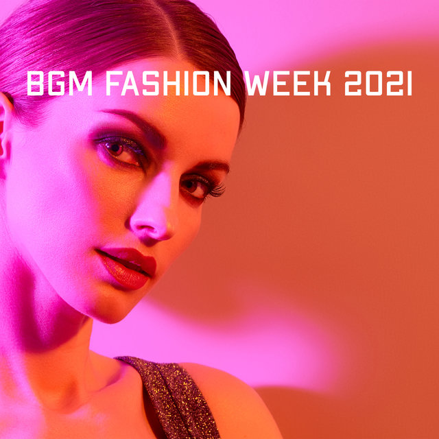 BGM Fashion Week 2021