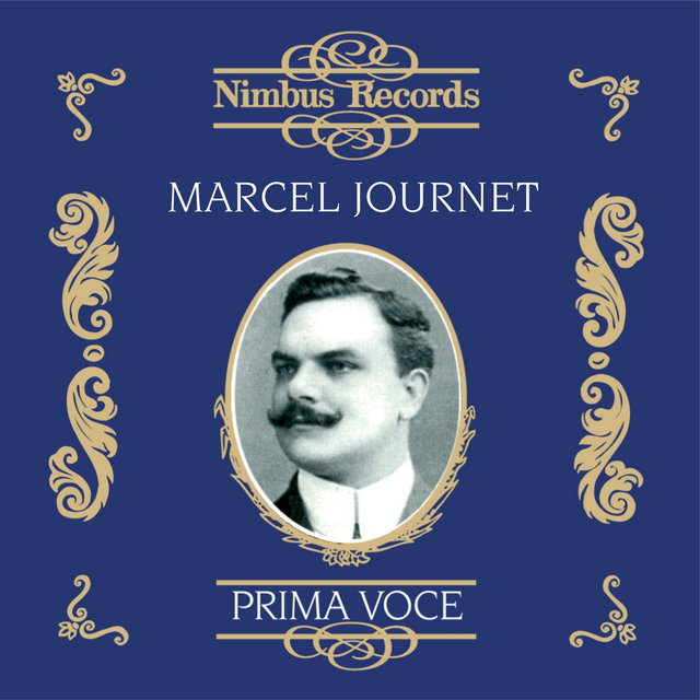 Marcel Journet (Recorded 1905 - 1924)