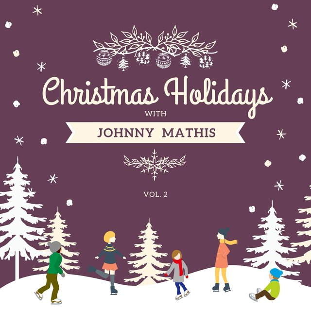 Christmas Holidays with Johnny Mathis, Vol. 2