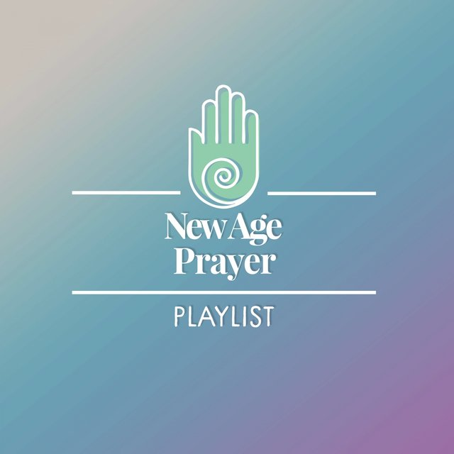 New Age Prayer Playlist