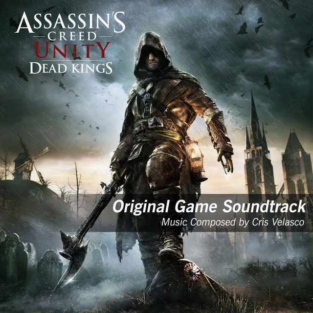 Assassin's Creed Unity Dead Kings (Original Game Soundtrack)