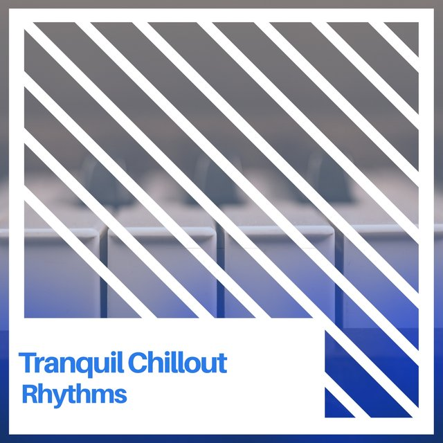 Tranquil Chillout Grand Piano Rhythms