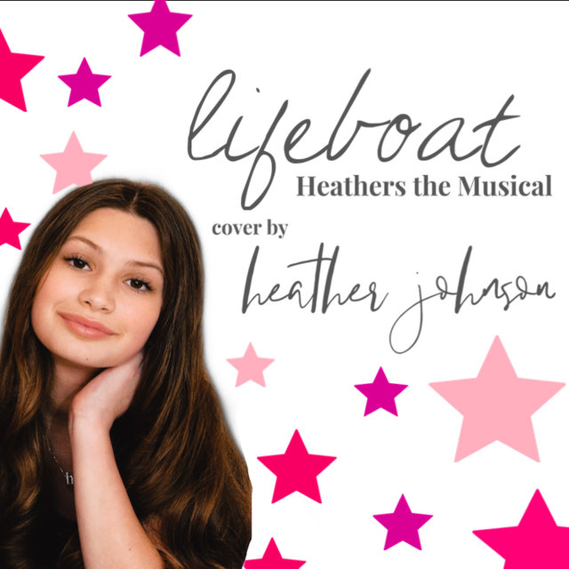Lifeboat - Heathers the Musical (Cover)