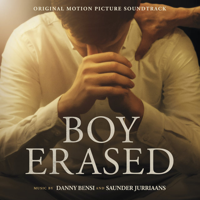 Boy Erased (Original Motion Picture Soundtrack)