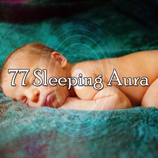 77 Sleeping Aura