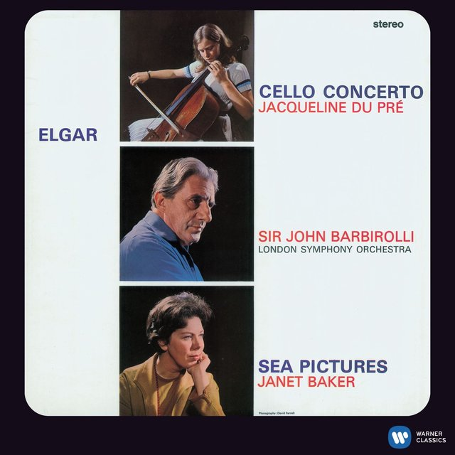 Elgar: Cello Concerto in E Minor - Sea Pictures [2011 - Remaster]