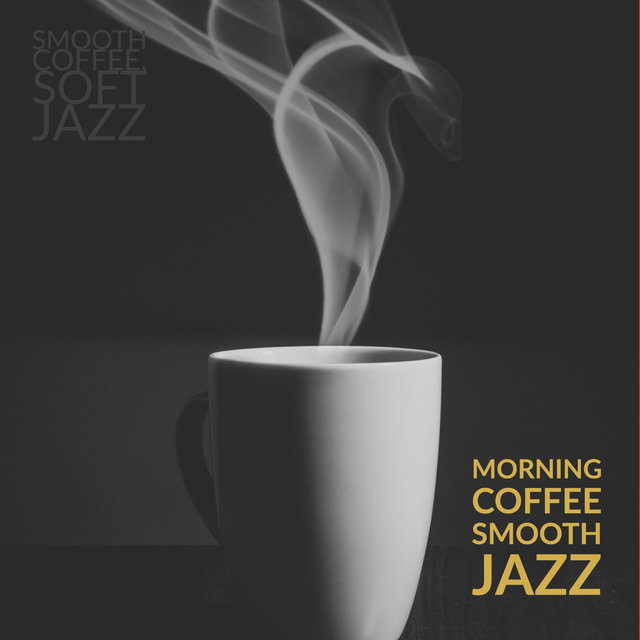 Morning Coffee Smooth Jazz