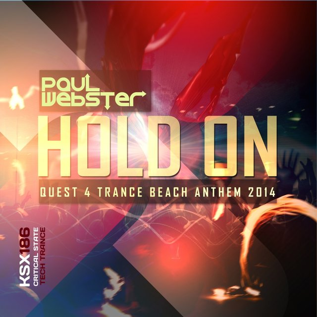 Hold On (Quest 4 Trance Beach Anthem 2014)
