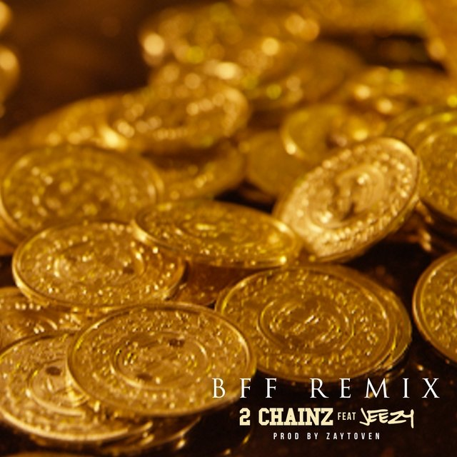 BFF (Remix) [feat. Jeezy] - Single