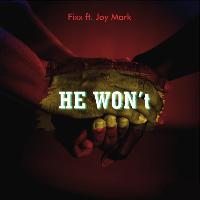 He Won't (feat. Joy Mark)