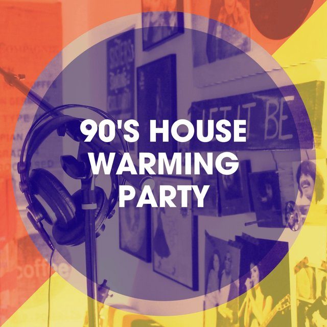 90's House Warming Party