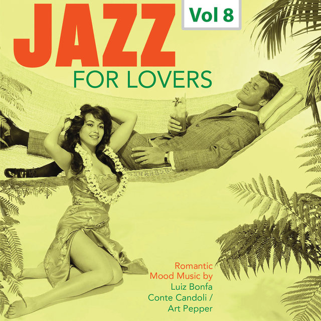 Jazz for Lovers, Vol. 8