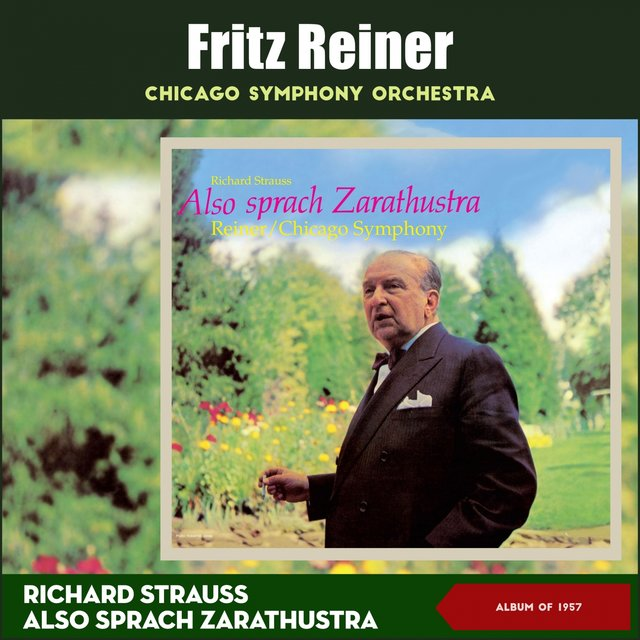 Richard Strauss: Also Sprach Zarathustra, Op. 30