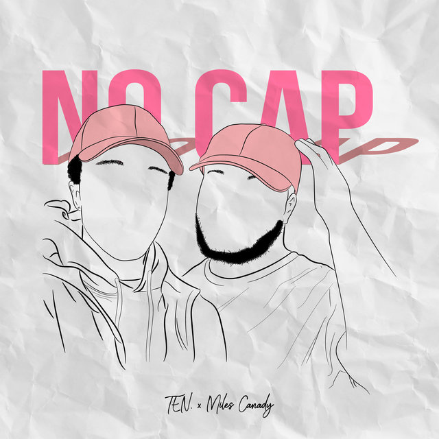 No Cap (feat. Miles Canady)