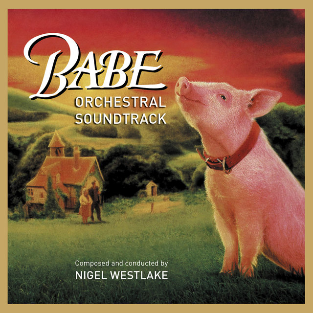 Babe (Orchestral Soundtrack)