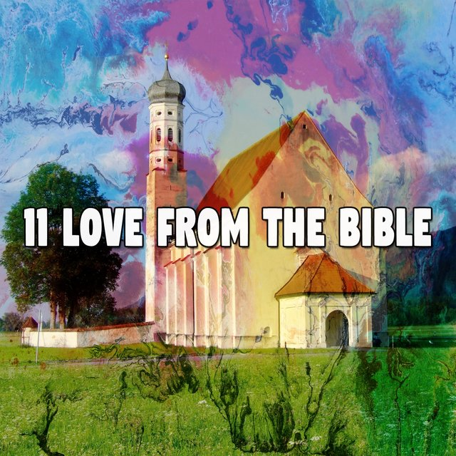 11 Love from the Bible