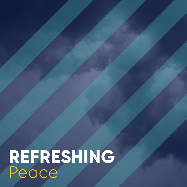 # Refreshing Peace