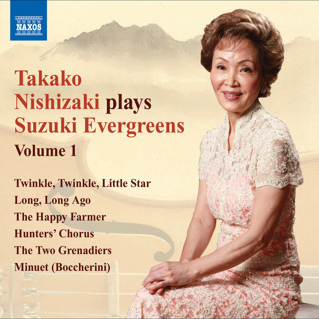 Takako Nishizaki Plays Suzuki Evergreens, Vol. 1