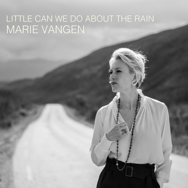 Cover art for album Little Can We Do About the Rain by Marie Vangen