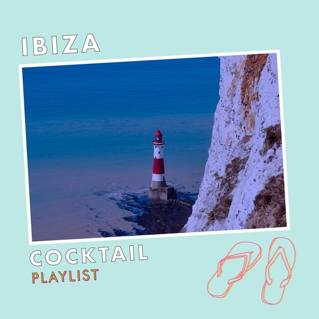 Ibiza Cocktail Playlist